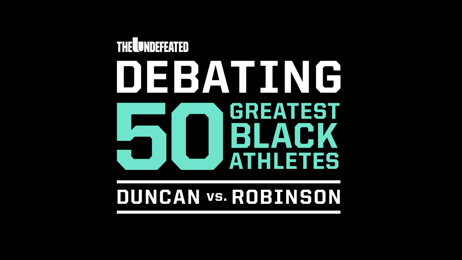 50 greatest black athletes — The Undefeated