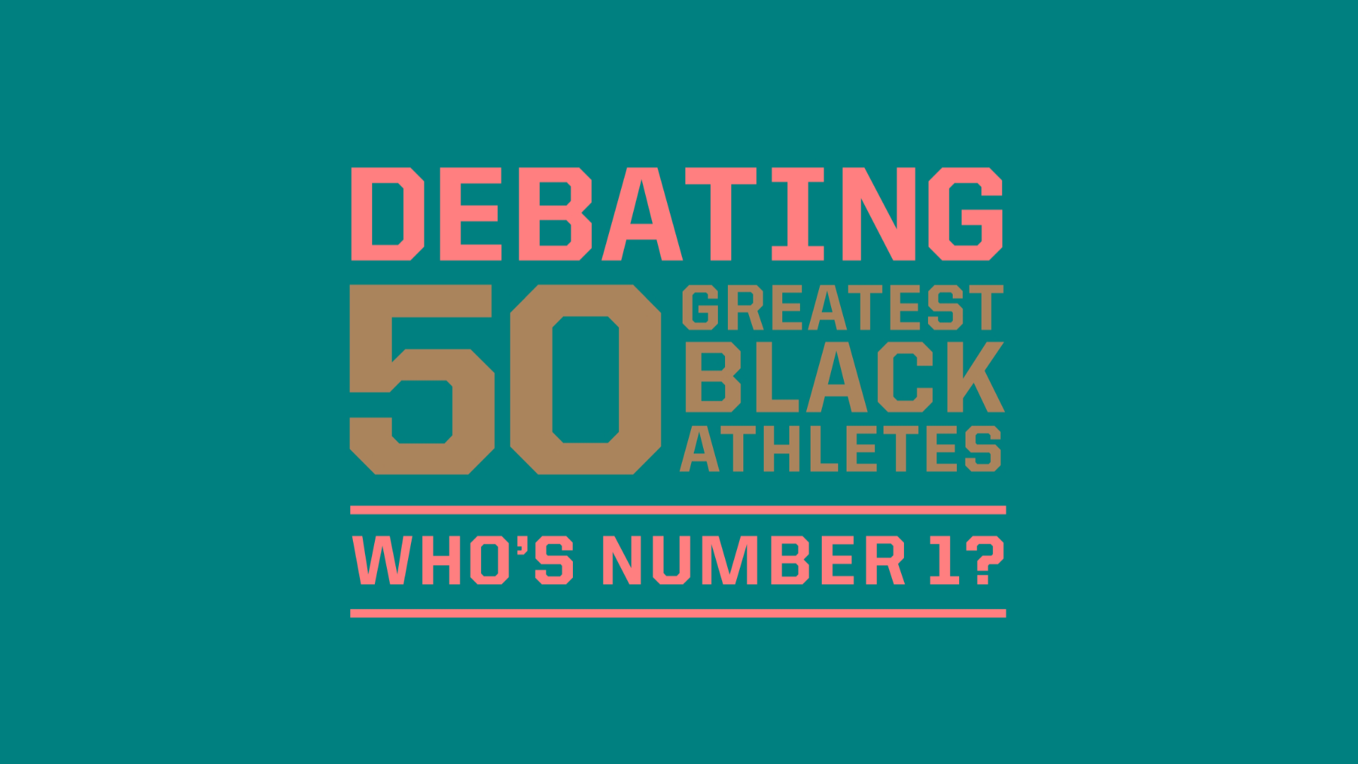 12103a070b51fb 50 Greatest Black Athletes debate  Who s number 1